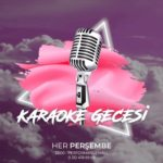 Karaoke Gecesi | Central Performance Hall