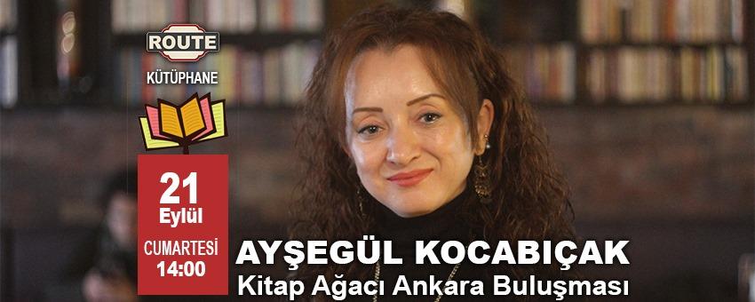Ayşegül Kocabıçak - Kitap Ağacı Ankara Buluşması | Route