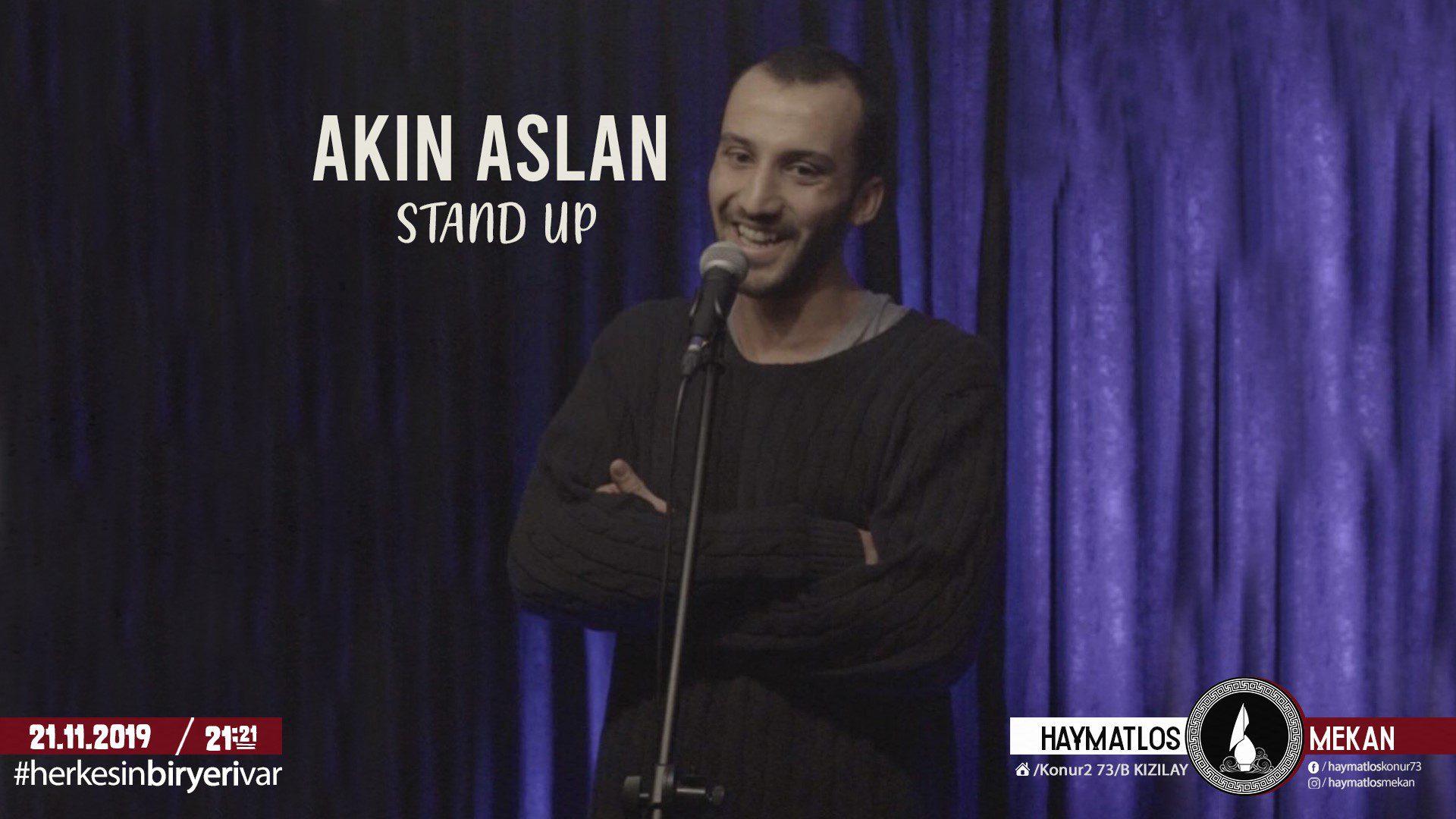 Akın Aslan Stand Up | Haymatlos Mekan