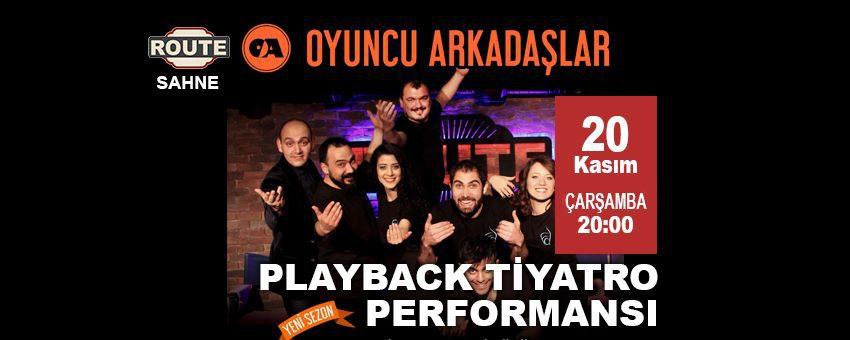 Oyuncu Arkadaşlar - Playback Tiyatro | Route