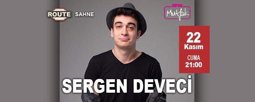 Sergen Deveci - Stand Up | Route