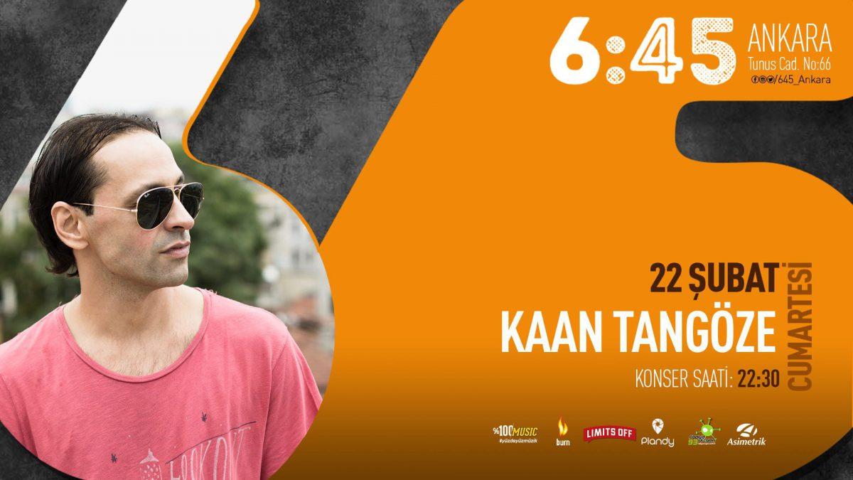 Kaan Tangöze | 6:45 Ankara