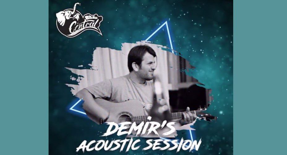 Demir's Acoustic Session | Central Performance Hall