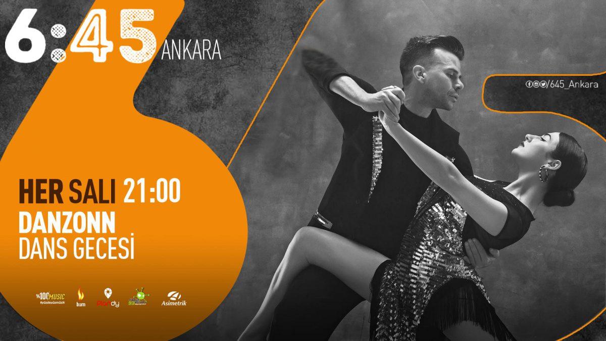 Danzonn Dans Gecesi | 6:45 Ankara