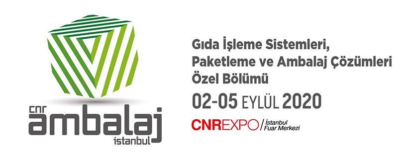 CNR Ambalaj İstanbul - Gıda İşleme Sistemleri, Paketleme ve Ambalaj Çözümleri Özel Bölümü 2020