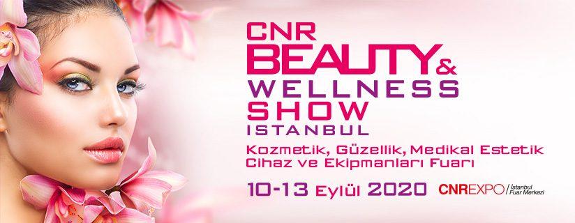 CNR Beauty & Wellness Show 2020 - Kozmetik, Güzellik, Medikal Estetik Cihaz ve Ekipmanları Fuarı