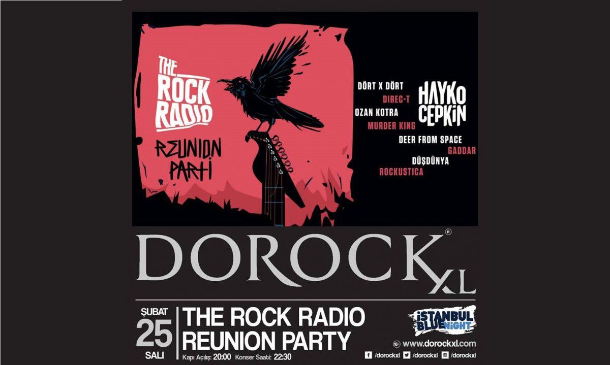 The Rock Radio Reunion Party | Dorock XL Kadıköy