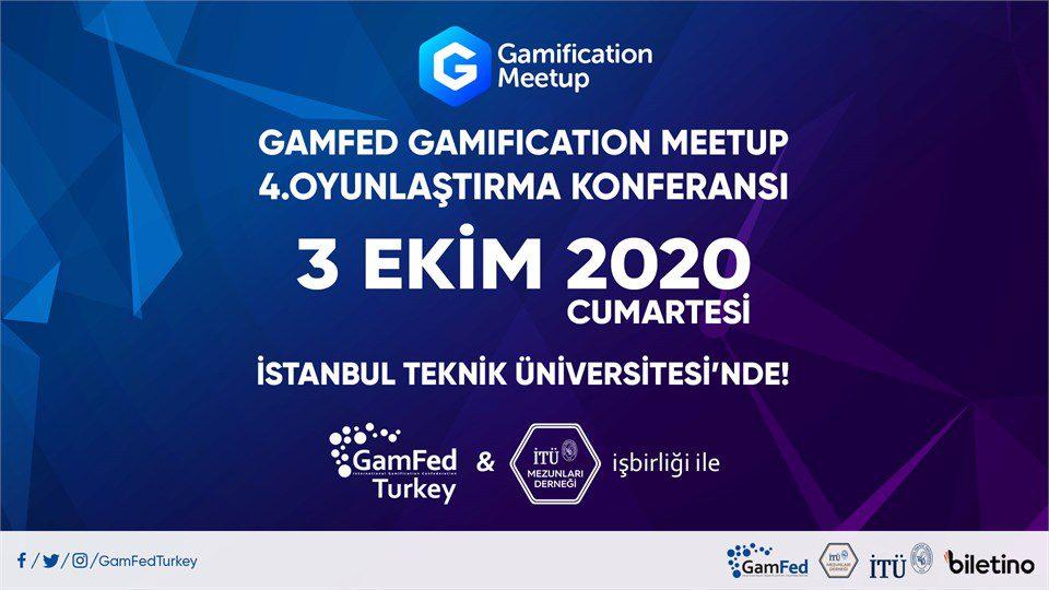 Gamification MeetUp - Gamfed Türkiye 4.Oyunlaştırma Konferansı