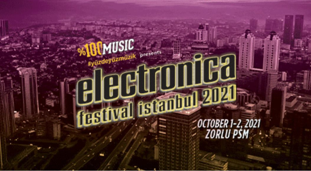 Electronica Festival İstanbul 2021 | Backstage & Kombine Presented by %100 Music