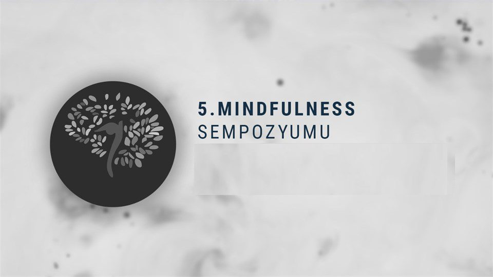 5. Mindfulness Sempozyumu
