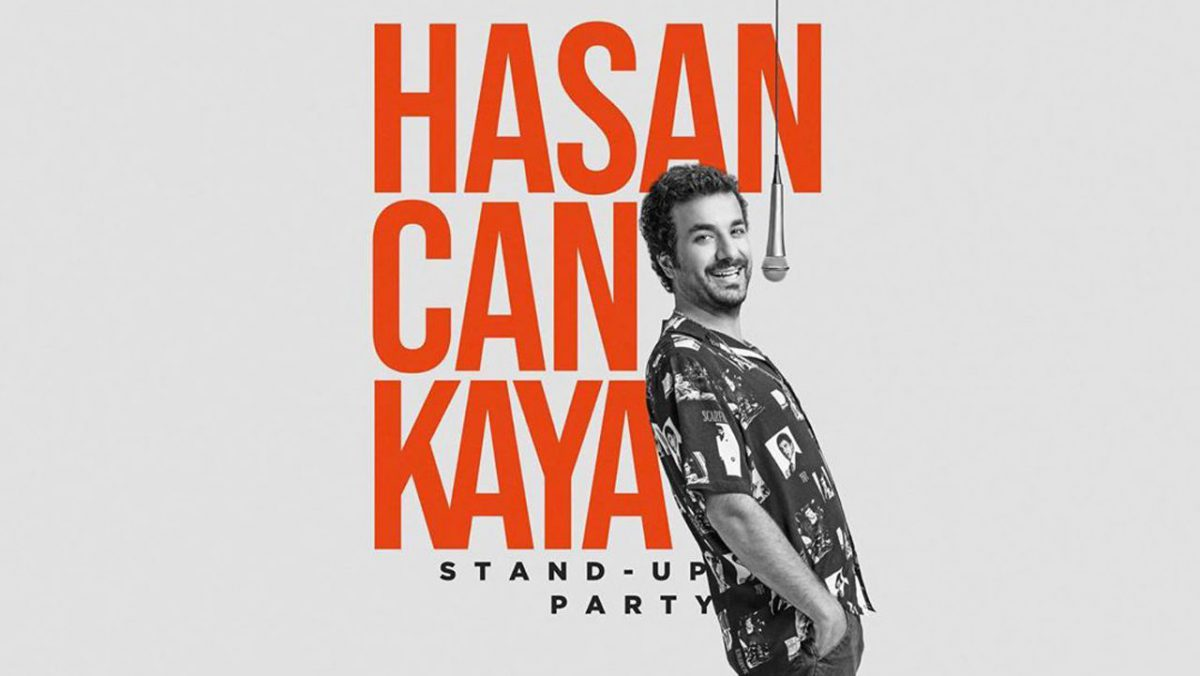 Hasan Can Kaya - Stand Up Party | 01 Burda PGM Sahne